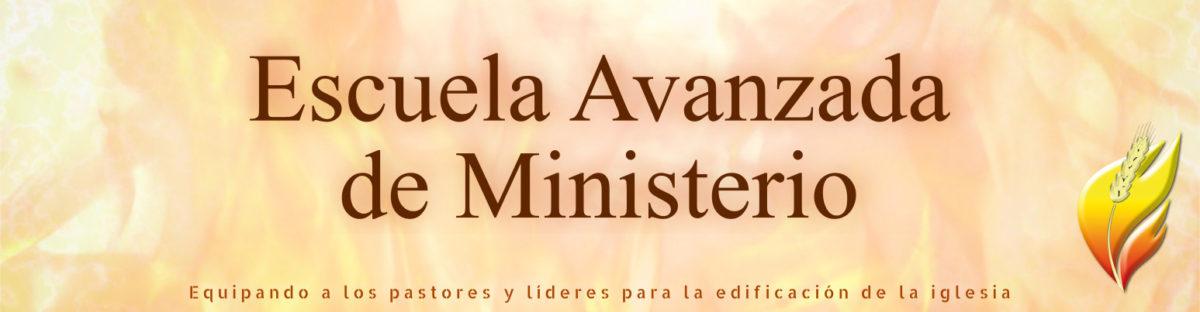 Escuela Avanzada de Ministerio